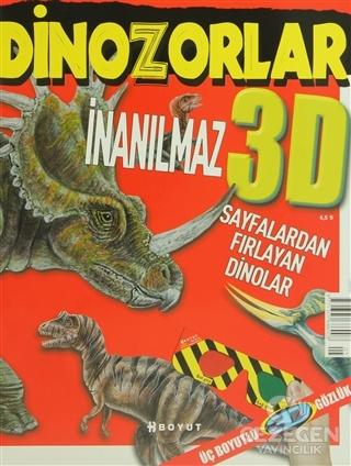 3D Çocuk Dergisi - İnanılmaz Dinozorlar (Sayfalardan Fırlayan Dinolar)