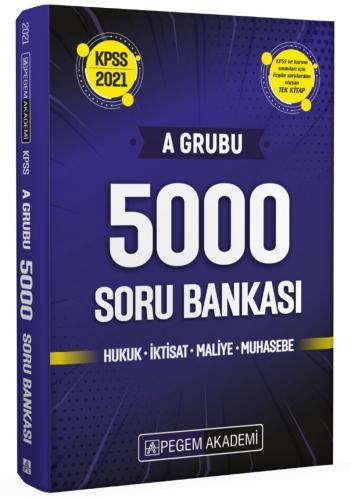 2021 KPSS A Grubu 5000 Soru Bankası  Pegem Akademi Yayıncılık