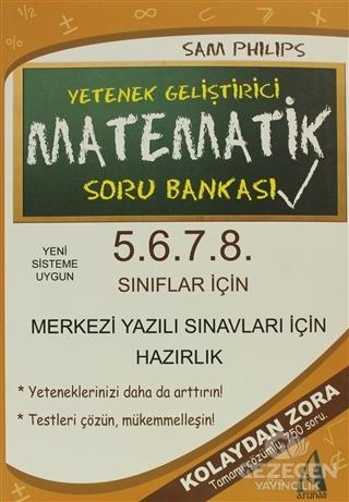 5. 6. 7. 8. Sınıflar İçin Yetenek Geliştirici Matematik Soru Bankası