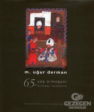 65 Yaş Armağanı - 65 The Birthday Festschrift