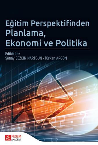 Eğitim Perspektifinden Planlama Ekonomi ve Politika  Pegem Akademi Yayıncılık