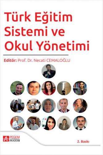 Türk Eğitim Sistemi ve Okul Yönetimi   Pegem Akademi Yayıncılık