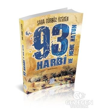 93 Harbi ve Nene Hatun