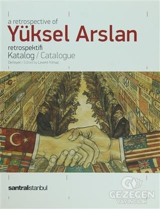 A Retrospective Of Yüksel Arslan Retrospektifi