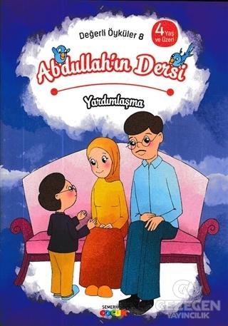 Abdullah'In Dersi - Yardımlaşma