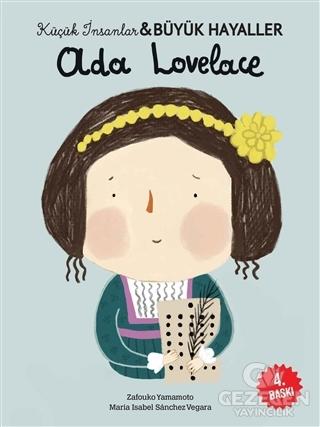 Ada Lovelace - Küçük İnsanlar ve Büyük Hayaller