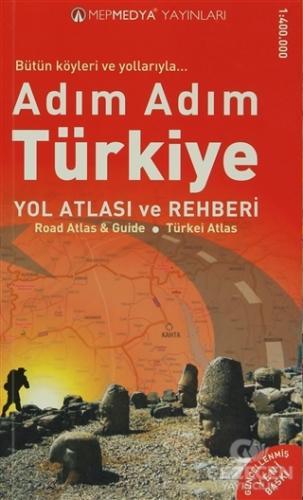 Adım Adım Türkiye Yol Atlası ve Rehberi