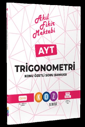 AFM AYT Trigonometri Konu Özetli Soru Bankası