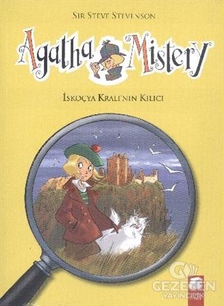 Agatha Mistery - 3 : İskoçya Kralının Kılıcı