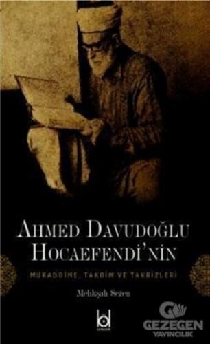 Ahmet Davudoğlu Hocaefendi'nin Mukaddime, Takdim ve Takrizleri