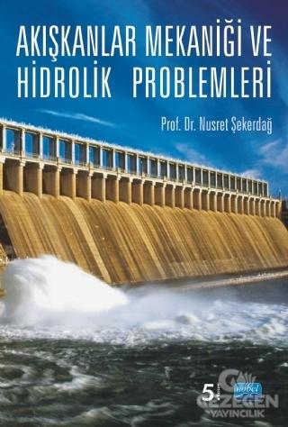 Akışkanlar Mekaniği ve Hidrolik Problemleri