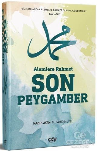 Alemlere Rahmet Son Peygamber