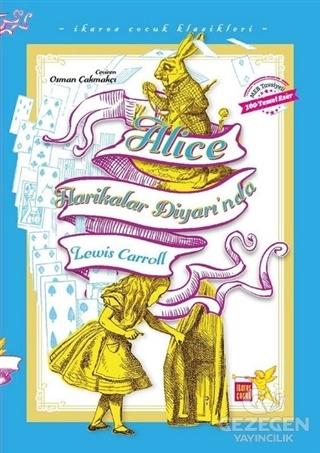 Alice Harikalar Diyarı'nda - İkaros Çocuk Klasikleri