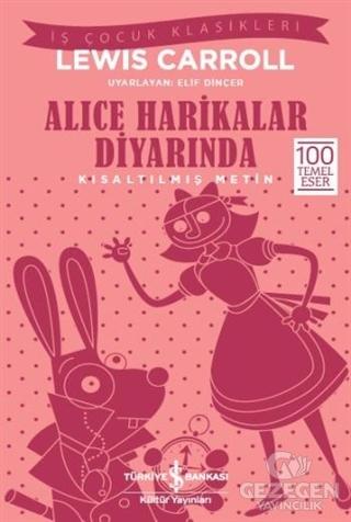 Alice Harikalar Diyarında (Kısaltılmış Metin)