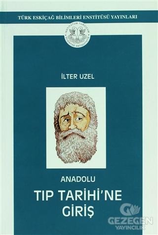 Anadolu Tıp Tarihi'ne Giriş