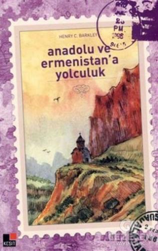 Anadolu ve Ermenistan'a Yolculuk