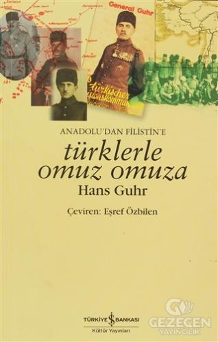Anadolu'dan Filistin'e Türklerle Omuz Omuza