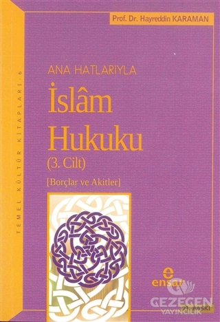 Anahatlarıyla İslam Hukuku (Cilt- 3)