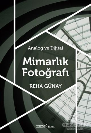 Analog ve Dijital Mimarlık Fotoğrafı