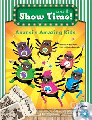 Anansi's Amazing Kids - Show Time Level 2 (CD'li)