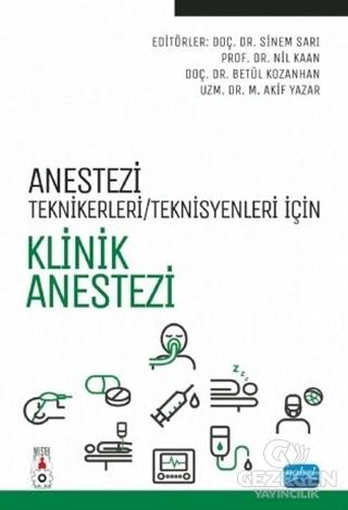 Anestezi Teknikerleri/Teknisyenleri İçin Klinik Anestezi