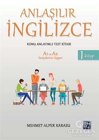Anlaşılır İngilizce Konu Anlatımlı Test Kitabı 1. Kitap
