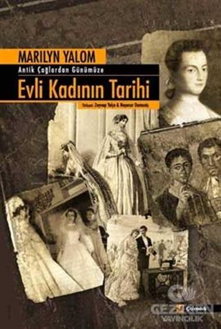 Antik Çağlardan Günümüze Evli Kadının Tarihi
