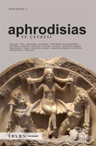 Aphrodisias ve Çevresi