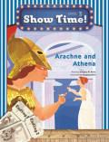 Arachne and Athena +Workbook +MultiROM (Show Time Level 3)