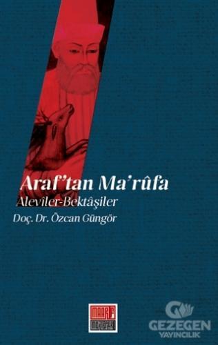 Araf'Tan Ma'Rufa: Aleviler - Bektaşiler