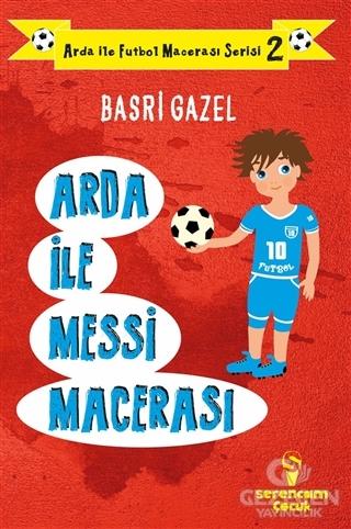 Arda İle Messi Macerası - Arda İle Futbol Macerası Serisi 2