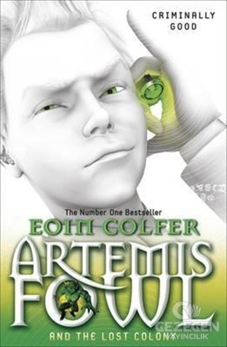 Artemis Fowl and The Lost Colony