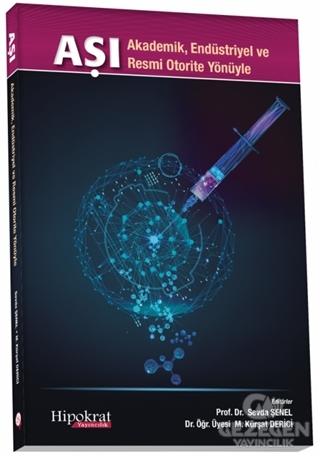 Aşı -  Akademik Endüstriyel ve Resmi Otorite Yönüyle