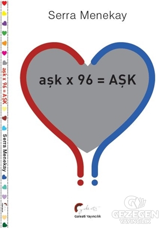 Aşk X 96 =Aşk
