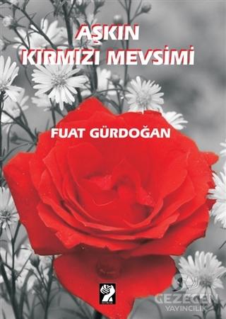 Aşkın Kırmızı Mevsimi