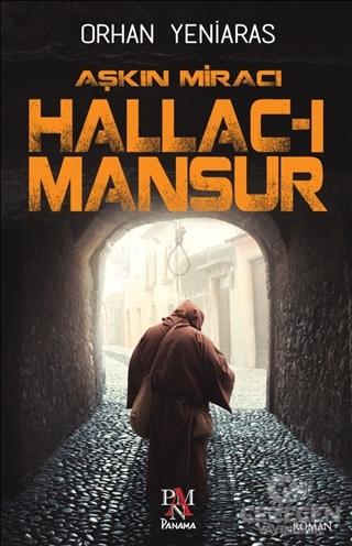 Aşkın Miracı Hallac-I Mansur