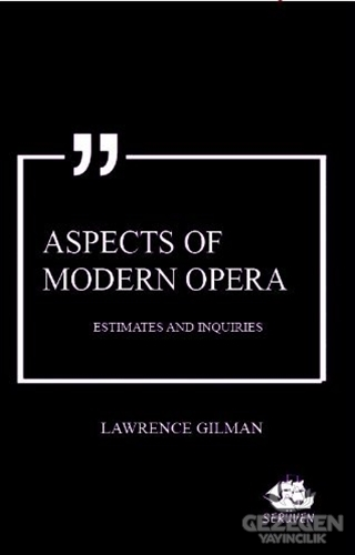 Aspects of Modern Opera