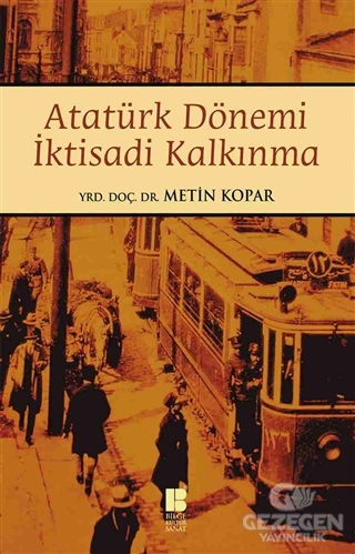 Atatürk Dönemi İktisadi Kalkınma