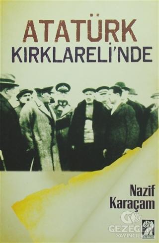 Atatürk Kırklareli'Nde