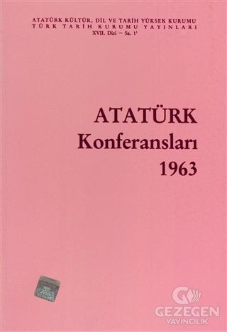 Atatürk Konferansları 1963 Cilt: 1