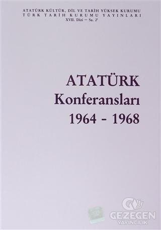 Atatürk Konferansları 1964 - 1968 Cilt: 2
