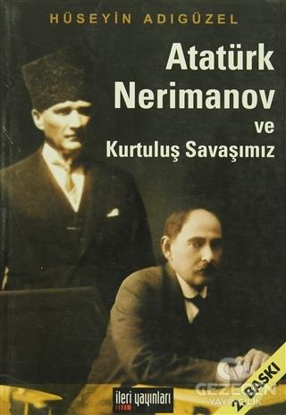 Atatürk, Nerimanov ve Kurtuluş Savaşımız