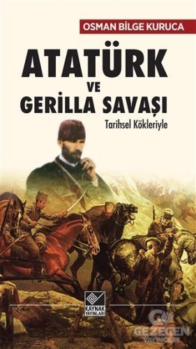 Atatürk ve Gerilla Savaşı