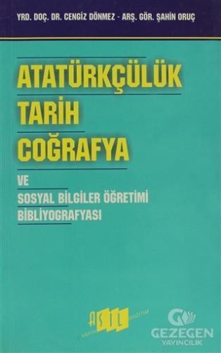 Atatürkçülük, Tarih, Coğrafya Ve Sosyal Bilgiler Öğretimi Bibliyografy