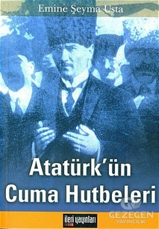 Atatürk'ün Cuma Hutbeleri