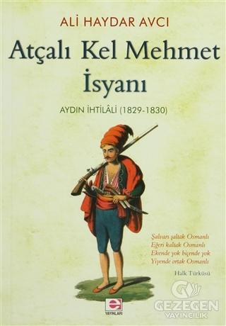 Atçalı Kel Mehmet İsyanı: Aydın İhtilali (1829 - 1830)