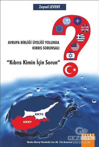 Avrupa Birliği Üyeliği Yolunda Kıbrıs Sorunsalı