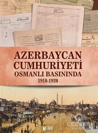 Azerbaycan Cumhuriyeti Osmanlı Basınında