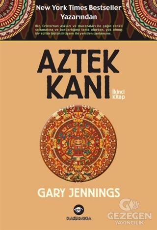 Aztek Kanı : İkinci Kitap