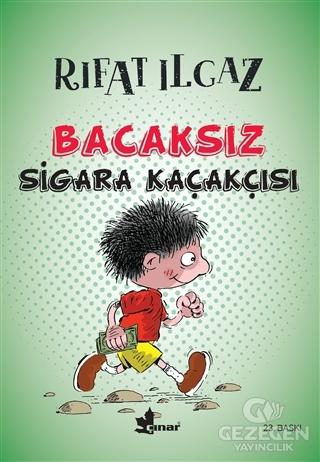 Bacaksız Sigara Kaçakçısı Rıfat Ilgaz Çınar Yayınları